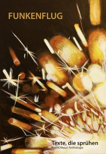 Funkenflug - Anthologie des Literaturkreises PromOtheus