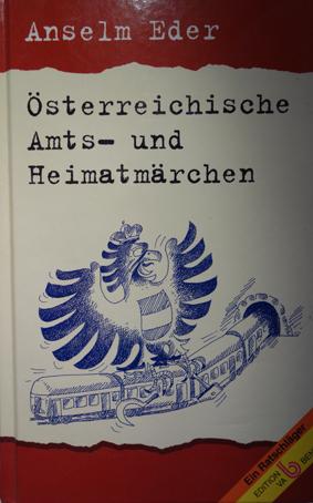 EDER, Anselm; Österreischische Amts- und Heinatmärchen